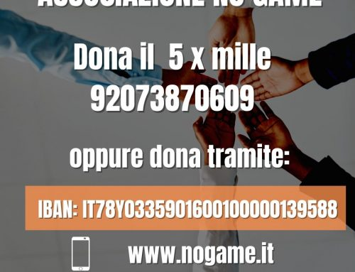 SOSTIENI L'ASSOCIAZIONE NO GAME